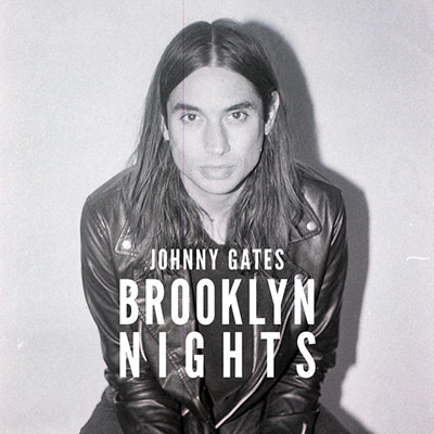 johnnyGates-brooklynNights