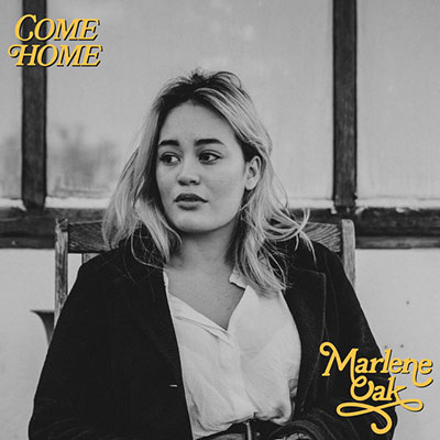 marlene-Oak-come-Home