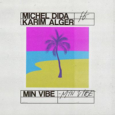 michelDida-minVibe