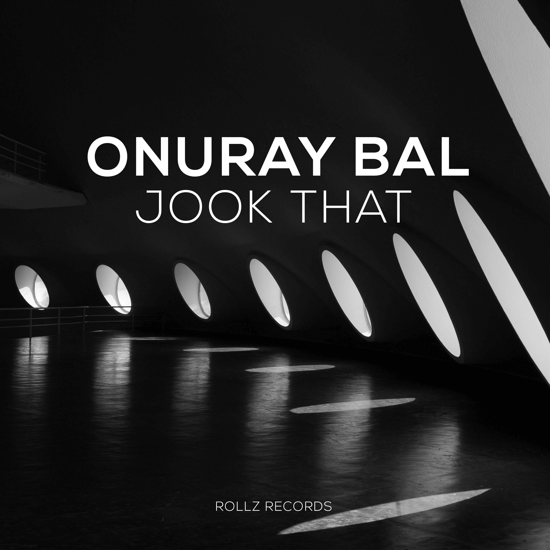 Onuray Bal – Jook That