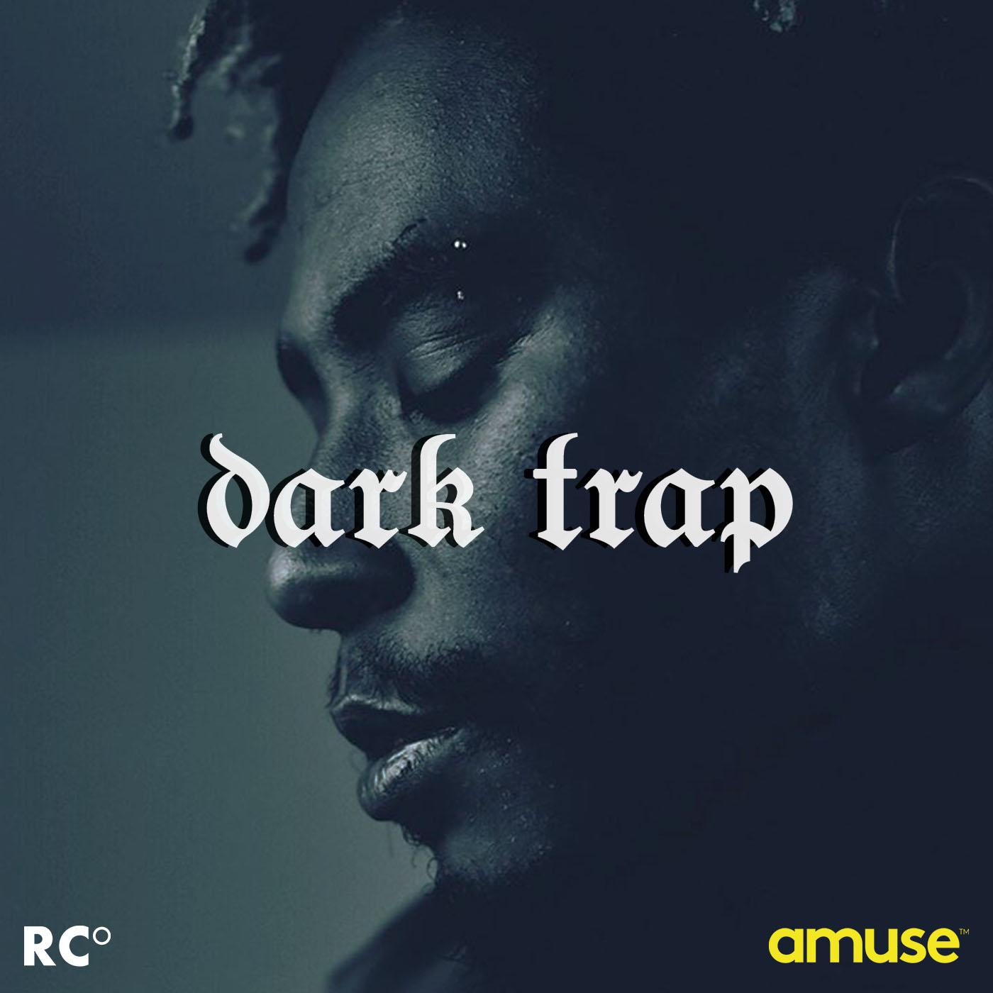 RyanCelsius-Playlist-Final-DarkTrap 2