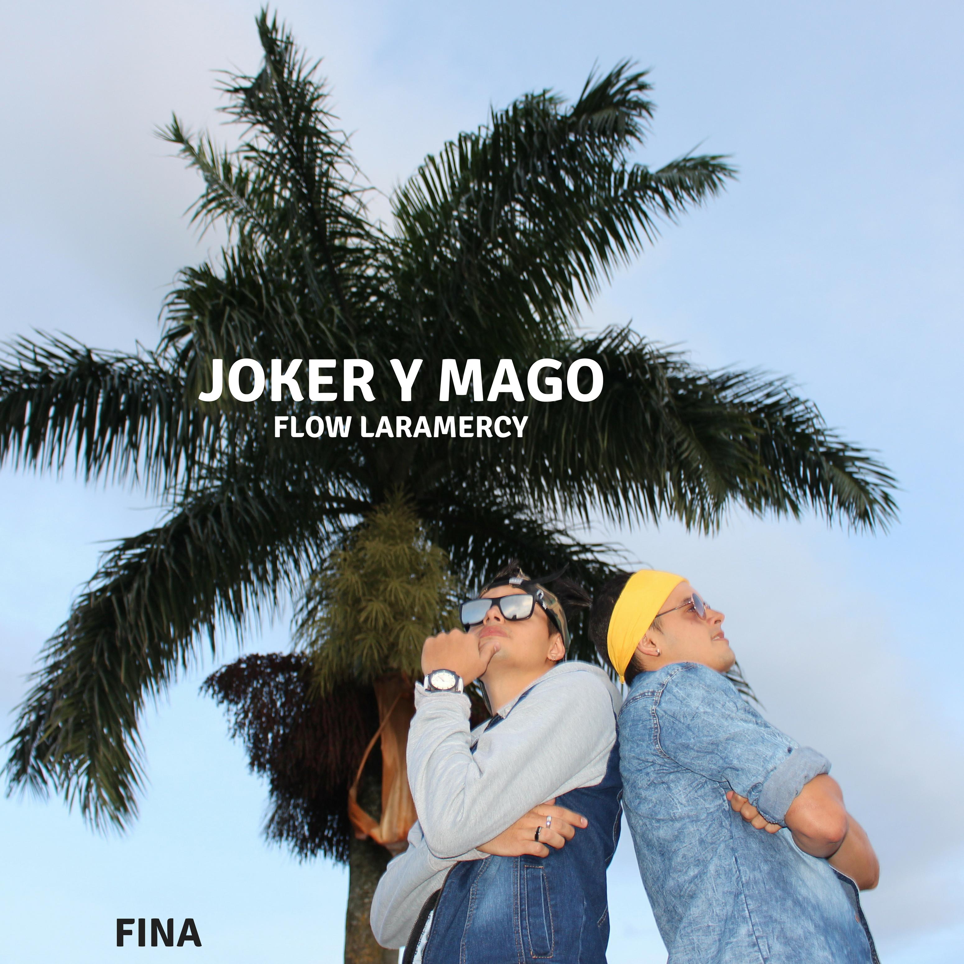 Joker y Mago – Fina
