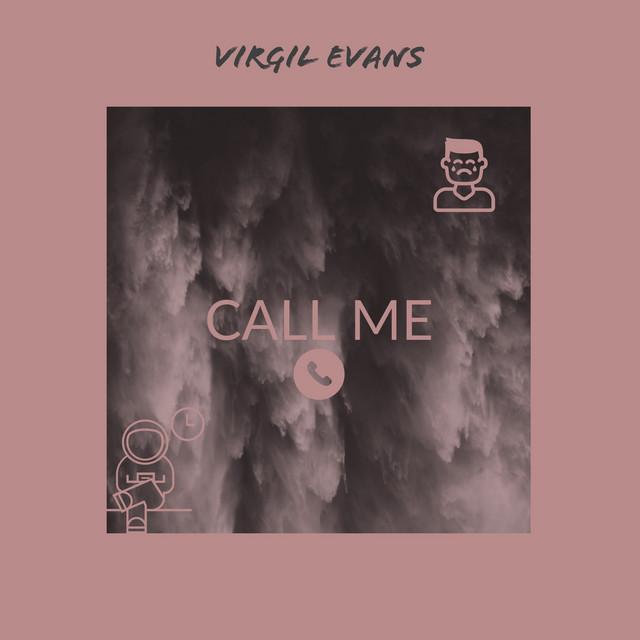 Virgil Evans – Call Me